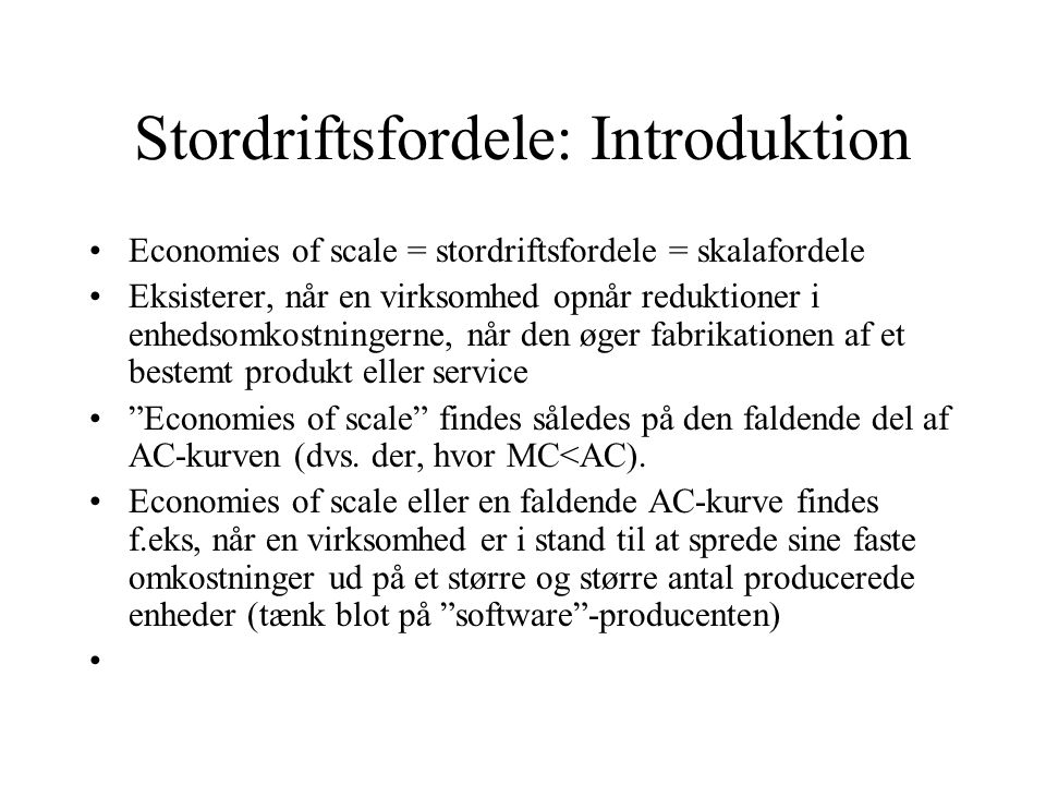 Stordriftsfordele: Introduktion