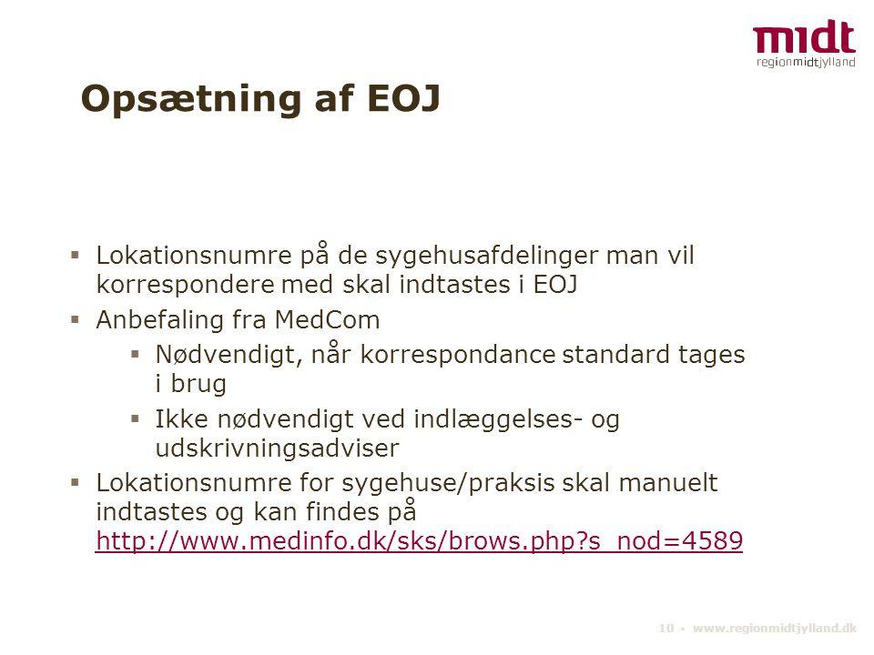 Opsætning af EOJ Lokationsnumre på de sygehusafdelinger man vil korrespondere med skal indtastes i EOJ.