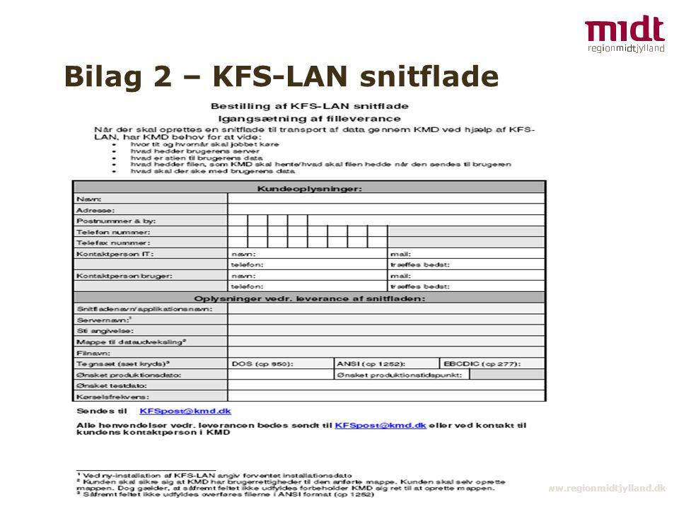 Bilag 2 – KFS-LAN snitflade