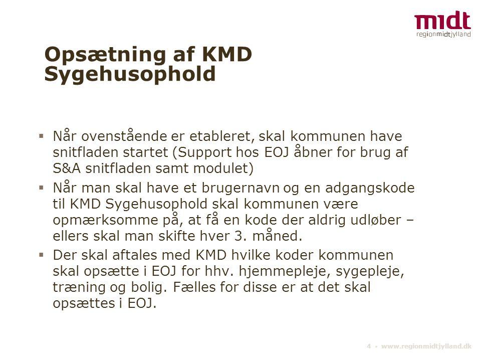 Opsætning af KMD Sygehusophold