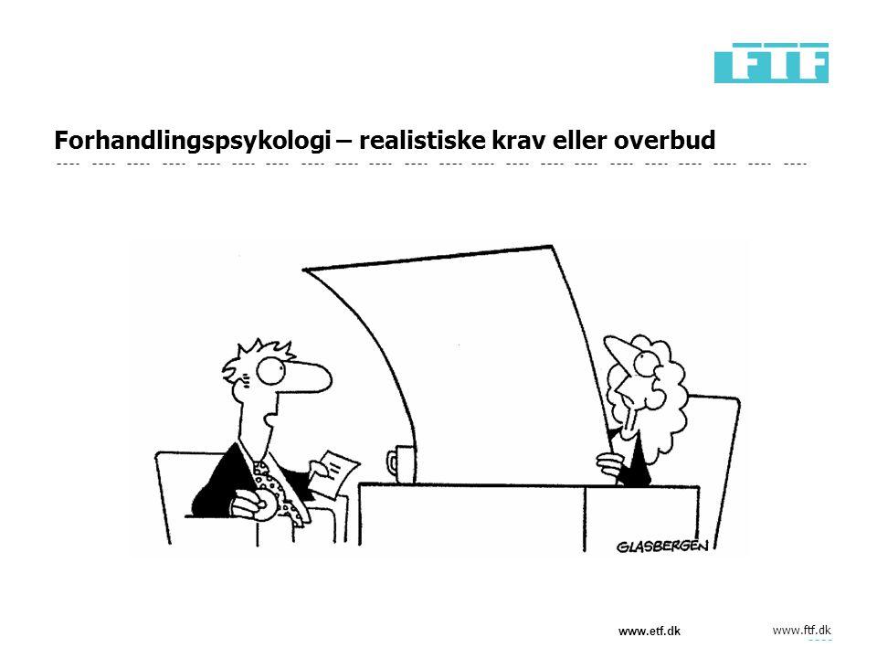 Forhandlingspsykologi – realistiske krav eller overbud