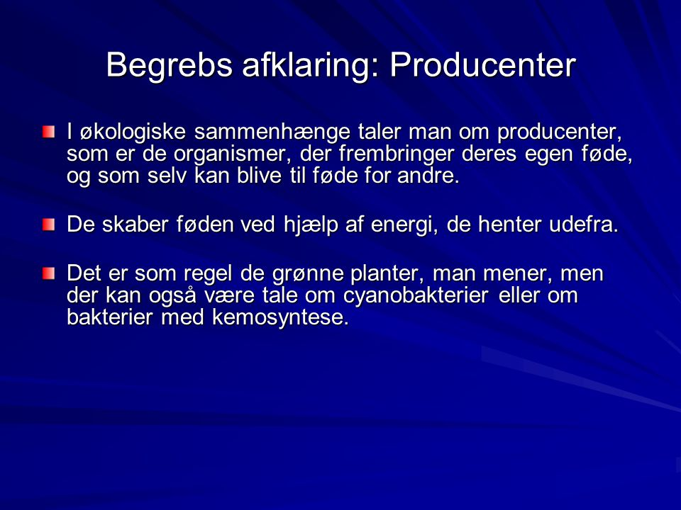 Begrebs afklaring: Producenter