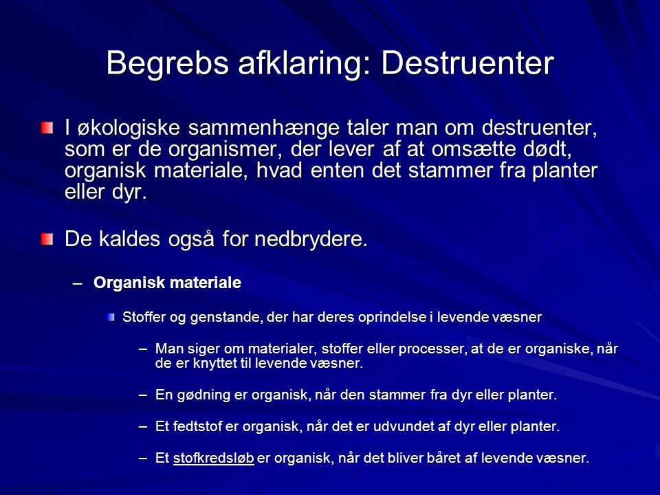 Begrebs afklaring: Destruenter