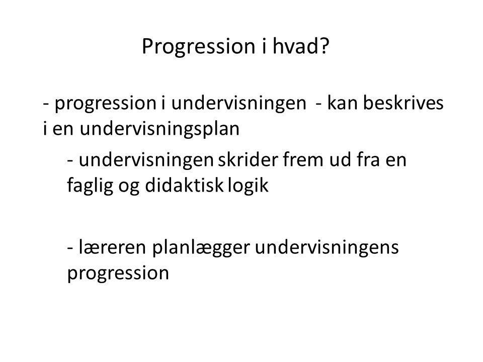 Progression i hvad progression i undervisningen - kan beskrives i en undervisningsplan.