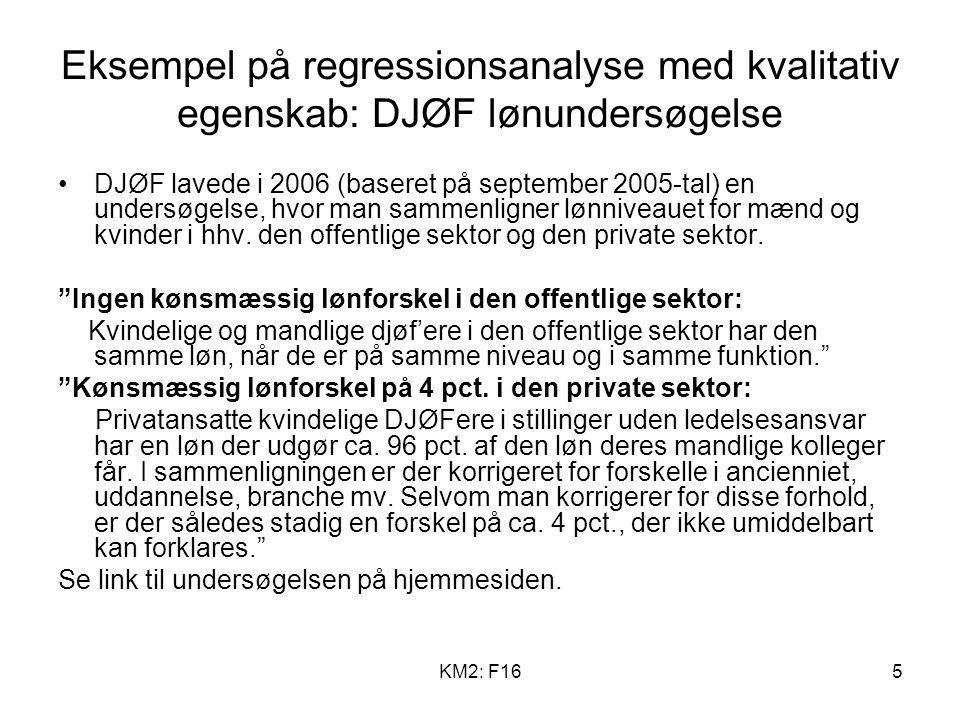 Eksempel på regressionsanalyse med kvalitativ egenskab: DJØF lønundersøgelse