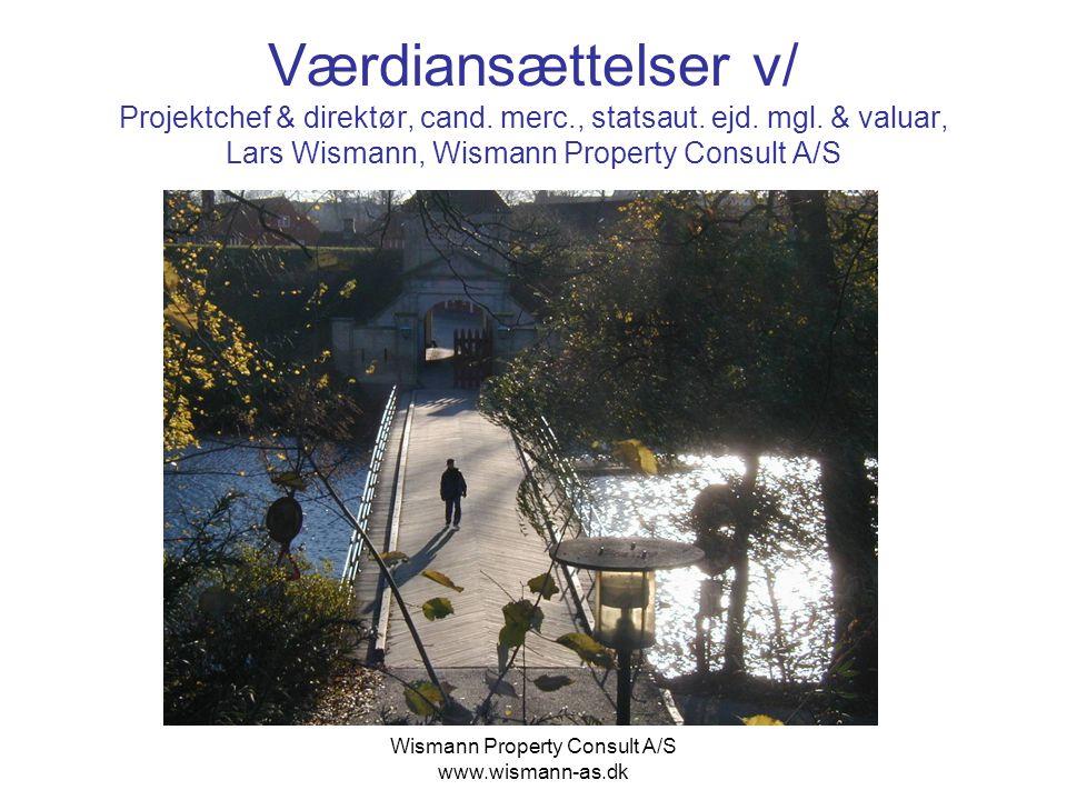 Wismann Property Consult A/S www.wismann-as.dk