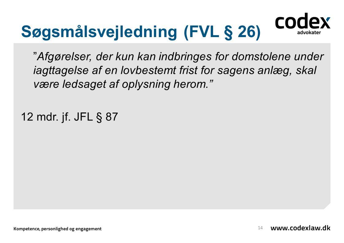 Søgsmålsvejledning (FVL § 26)
