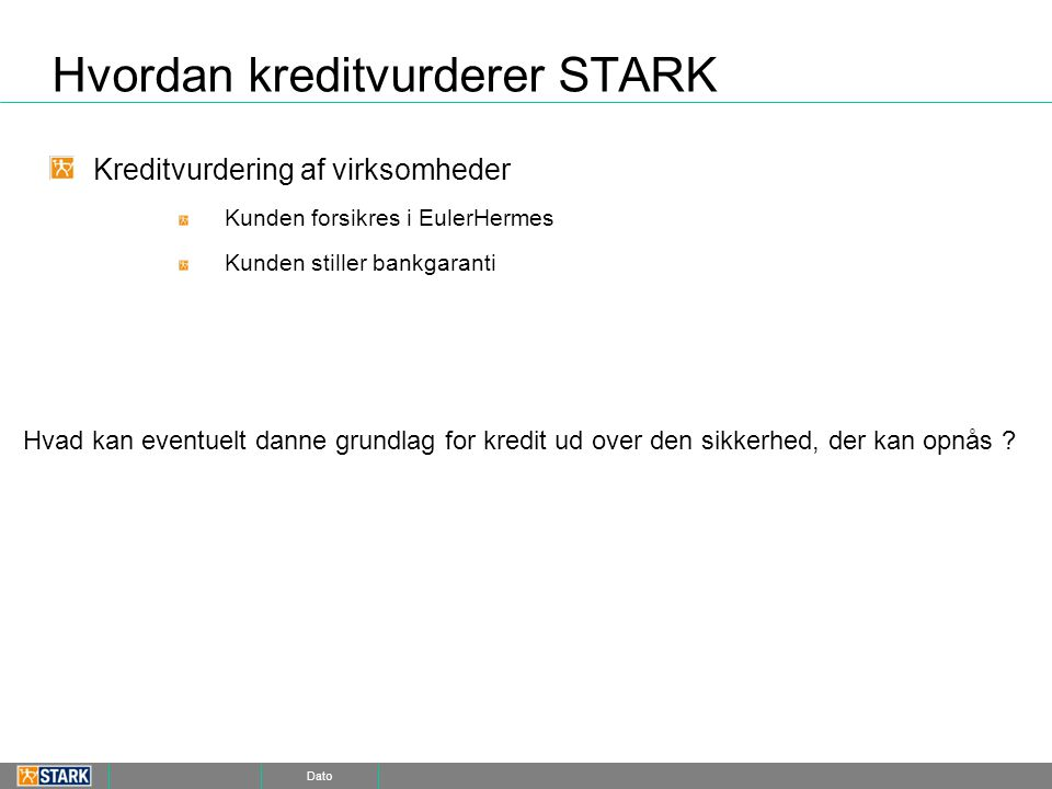 Hvordan kreditvurderer STARK