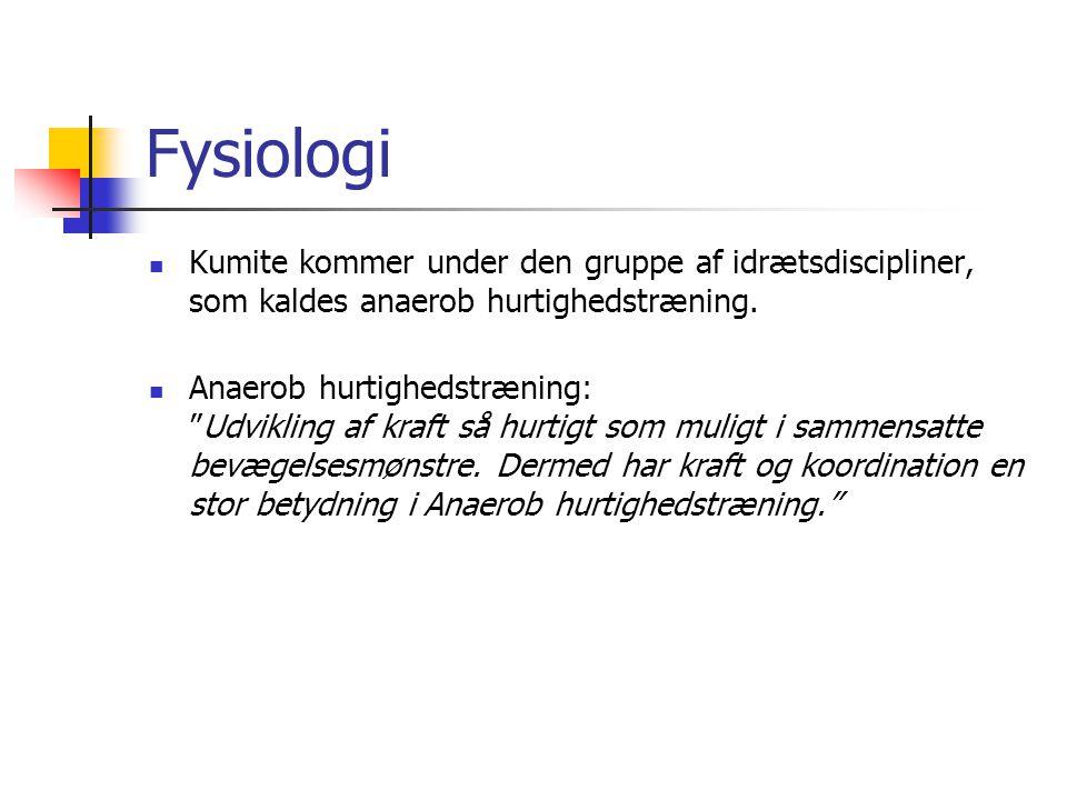 Fysiologi Kumite kommer under den gruppe af idrætsdiscipliner, som kaldes anaerob hurtighedstræning.