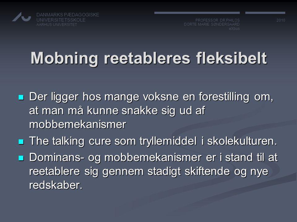 Mobning reetableres fleksibelt