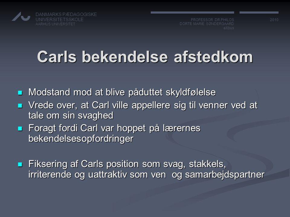 Carls bekendelse afstedkom