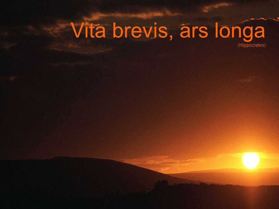 Vita brevis, ars longa (Hippocrates)