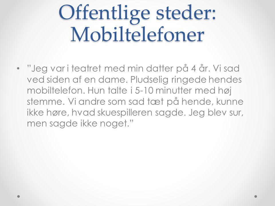 Offentlige steder: Mobiltelefoner