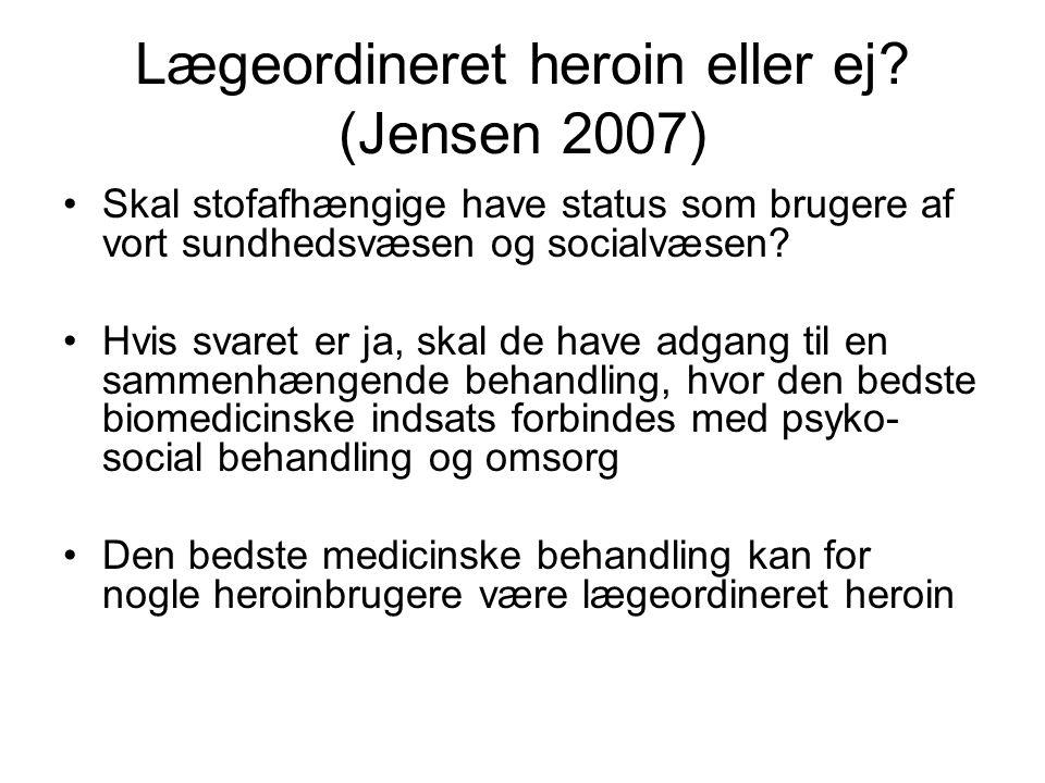 Lægeordineret heroin eller ej (Jensen 2007)