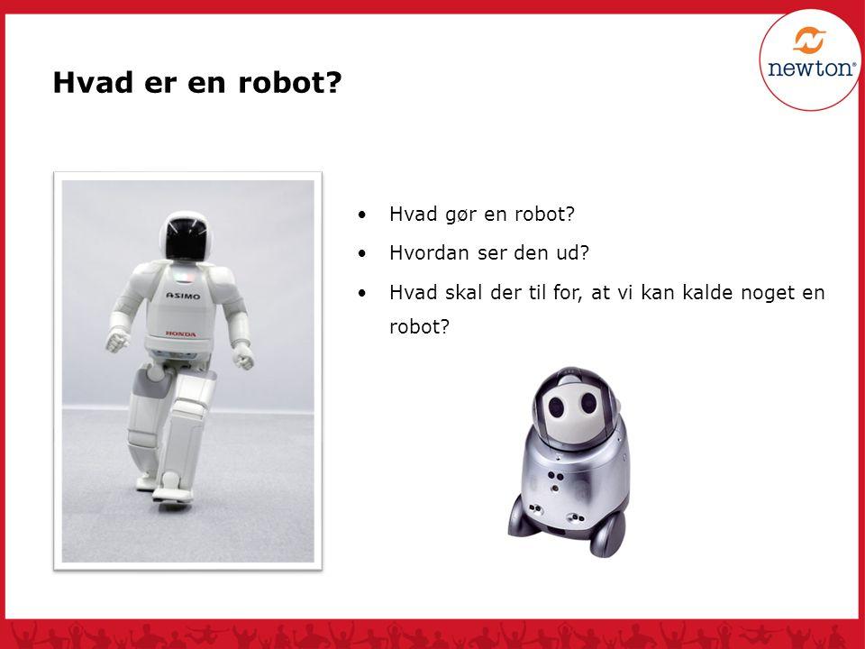 Hvad er en robot Hva gjør en robot Hvad gør en robot