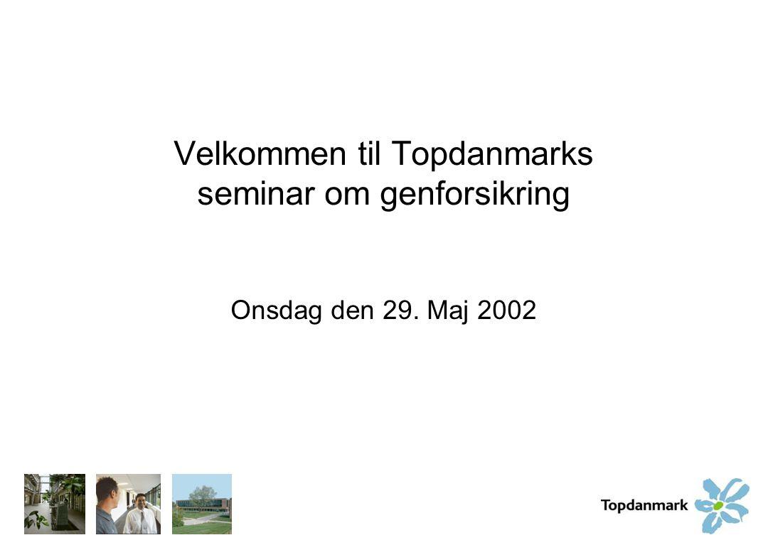 Velkommen til Topdanmarks seminar om genforsikring
