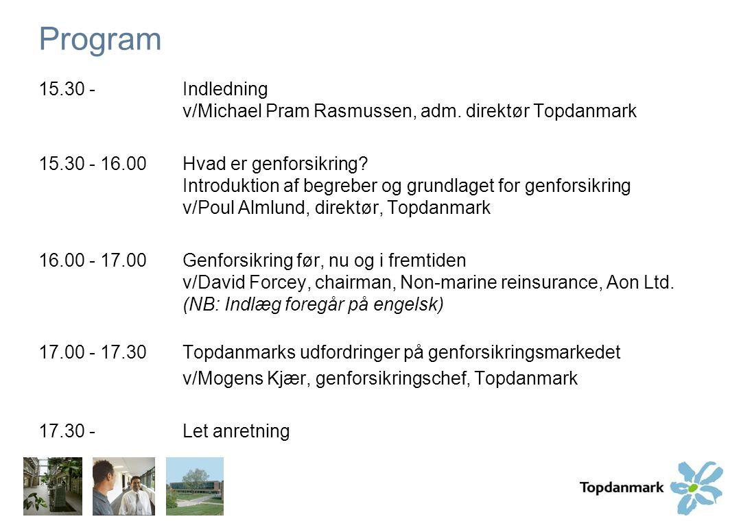 Program 15.30 - Indledning v/Michael Pram Rasmussen, adm. direktør Topdanmark.