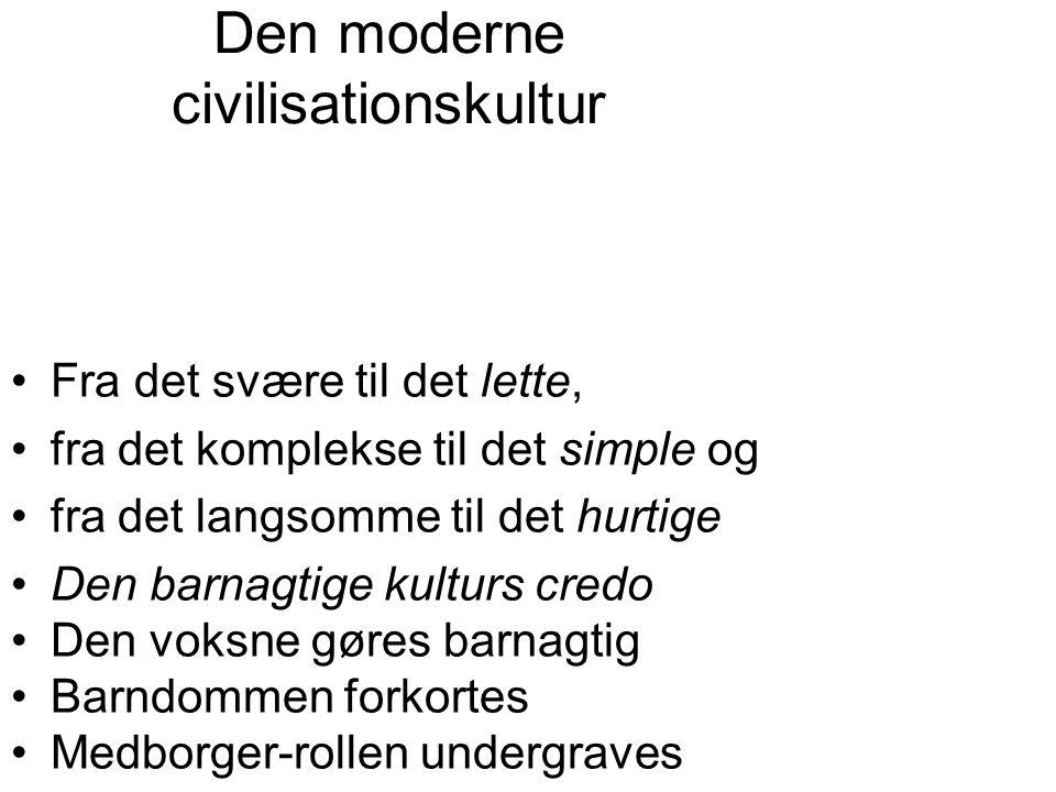 Den moderne civilisationskultur