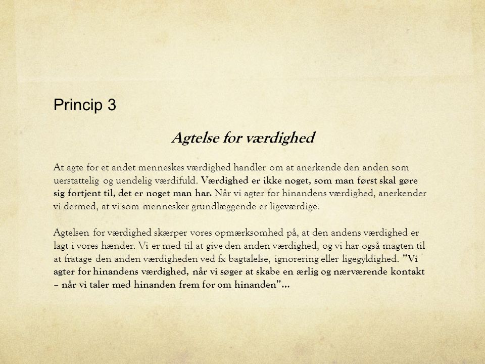 Princip 3 Agtelse for værdighed