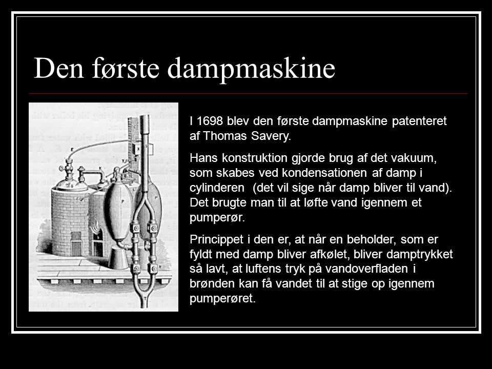 Den første dampmaskine