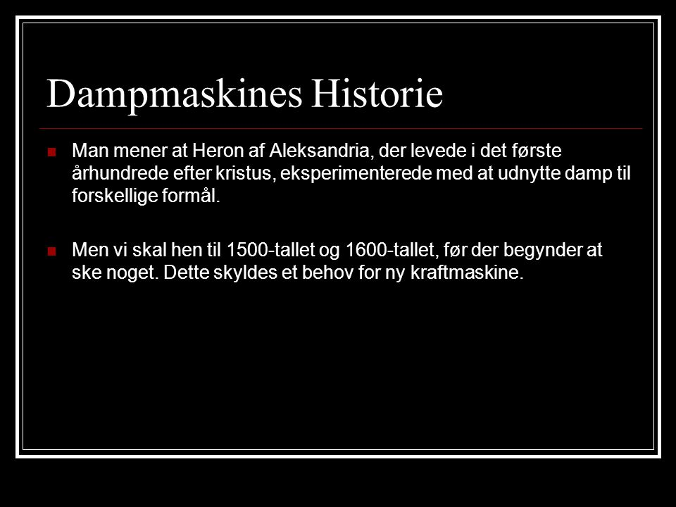 Dampmaskines Historie