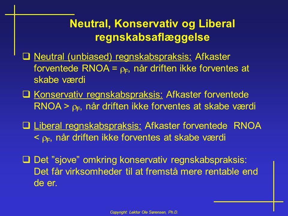 Neutral, Konservativ og Liberal regnskabsaflæggelse