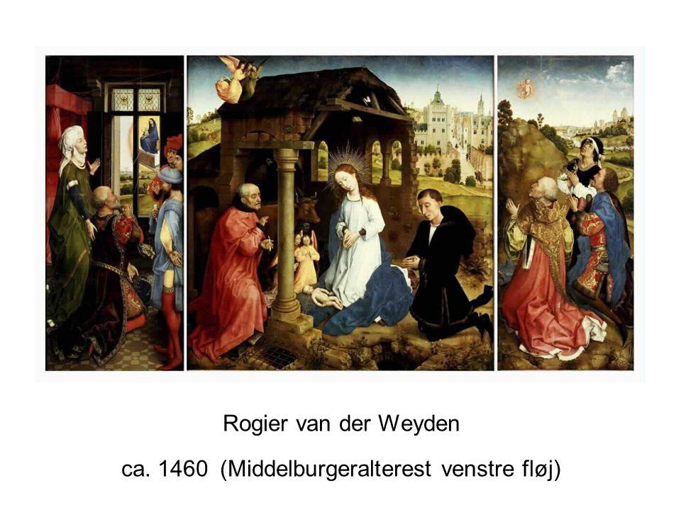 Rogier van der Weyden ca. 1460 (Middelburgeralterest venstre fløj)