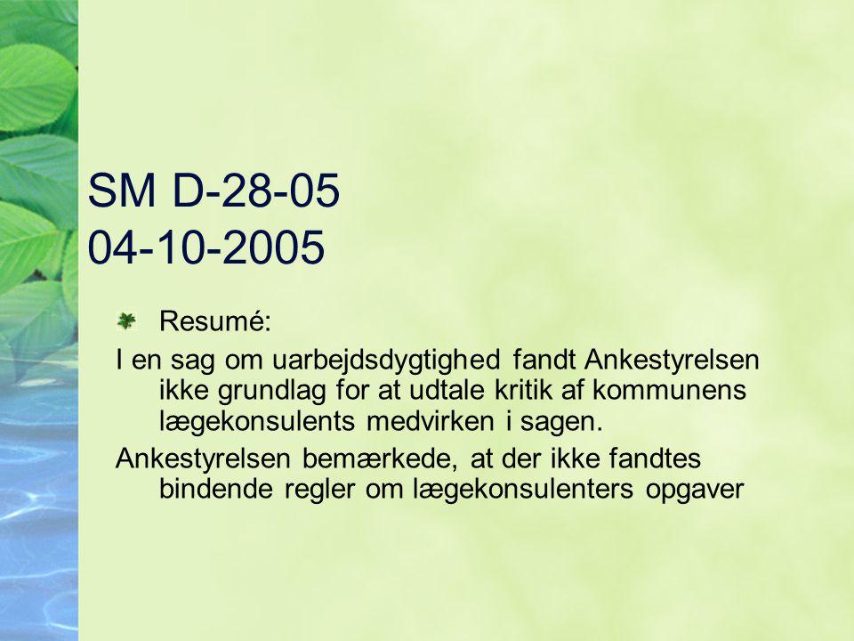 SM D-28-05 04-10-2005 Resumé: