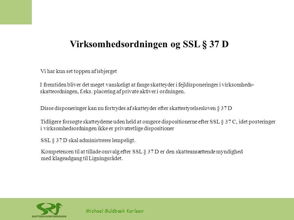 Virksomhedsordningen og SSL § 37 D