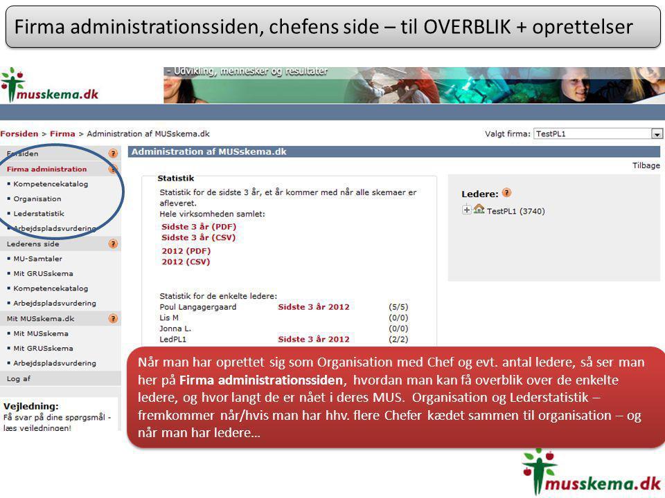 Firma administrationssiden, chefens side – til OVERBLIK + oprettelser