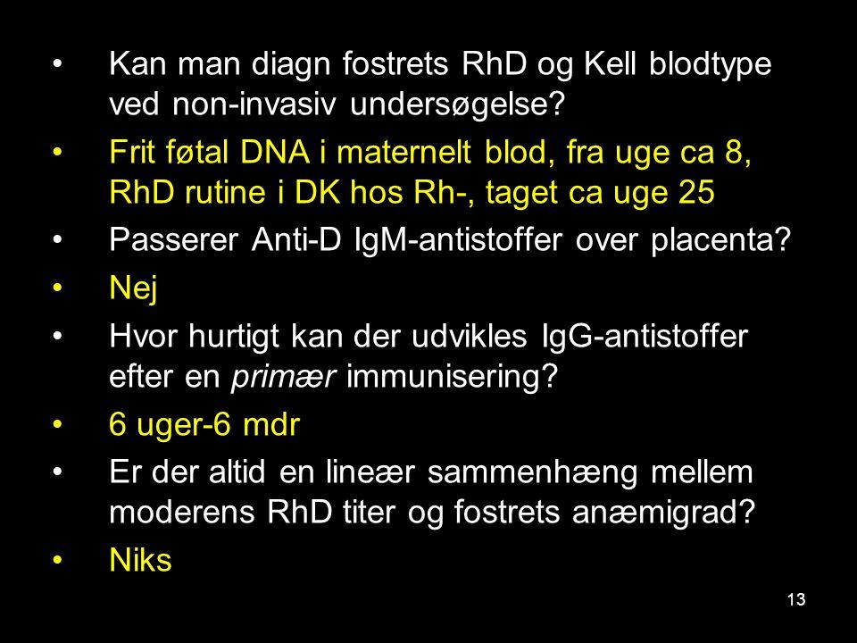 Kan man diagn fostrets RhD og Kell blodtype ved non-invasiv undersøgelse