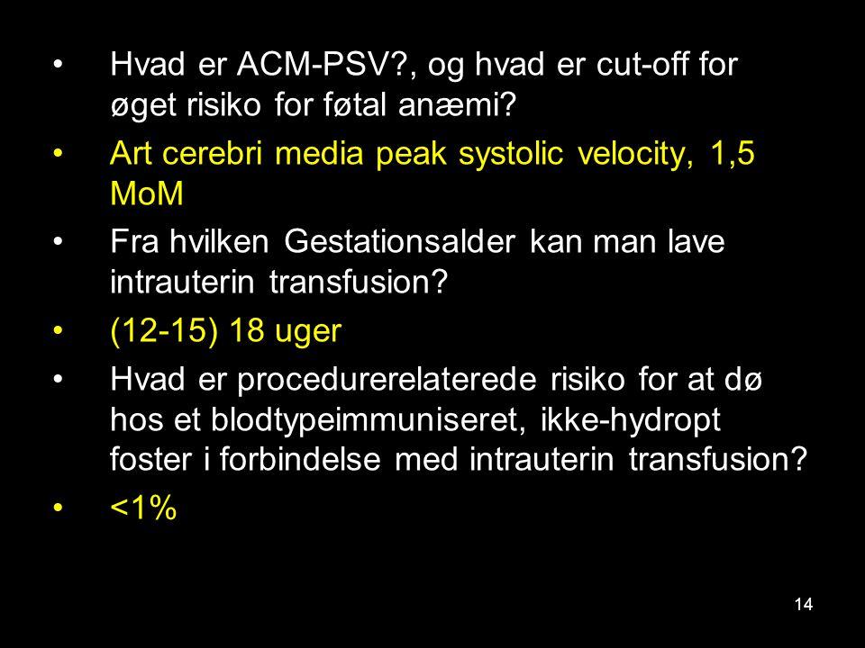 Hvad er ACM-PSV , og hvad er cut-off for øget risiko for føtal anæmi