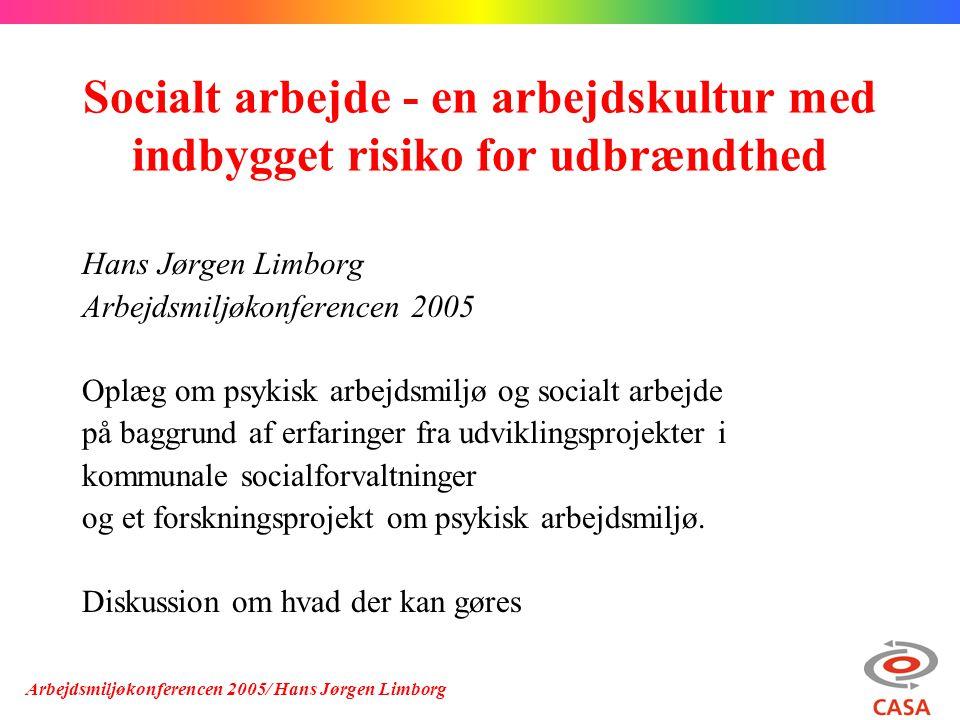 Socialt arbejde - en arbejdskultur med indbygget risiko for udbrændthed