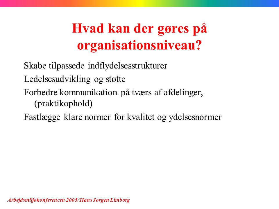 Hvad kan der gøres på organisationsniveau