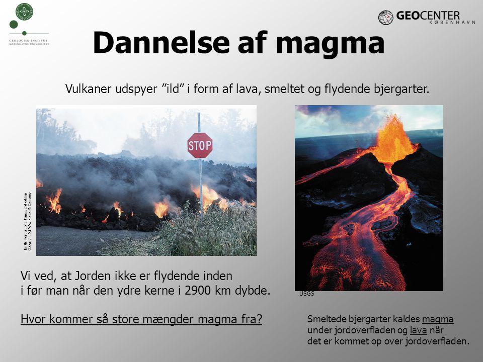 Vulkaner udspyer ild i form af lava, smeltet og flydende bjergarter.