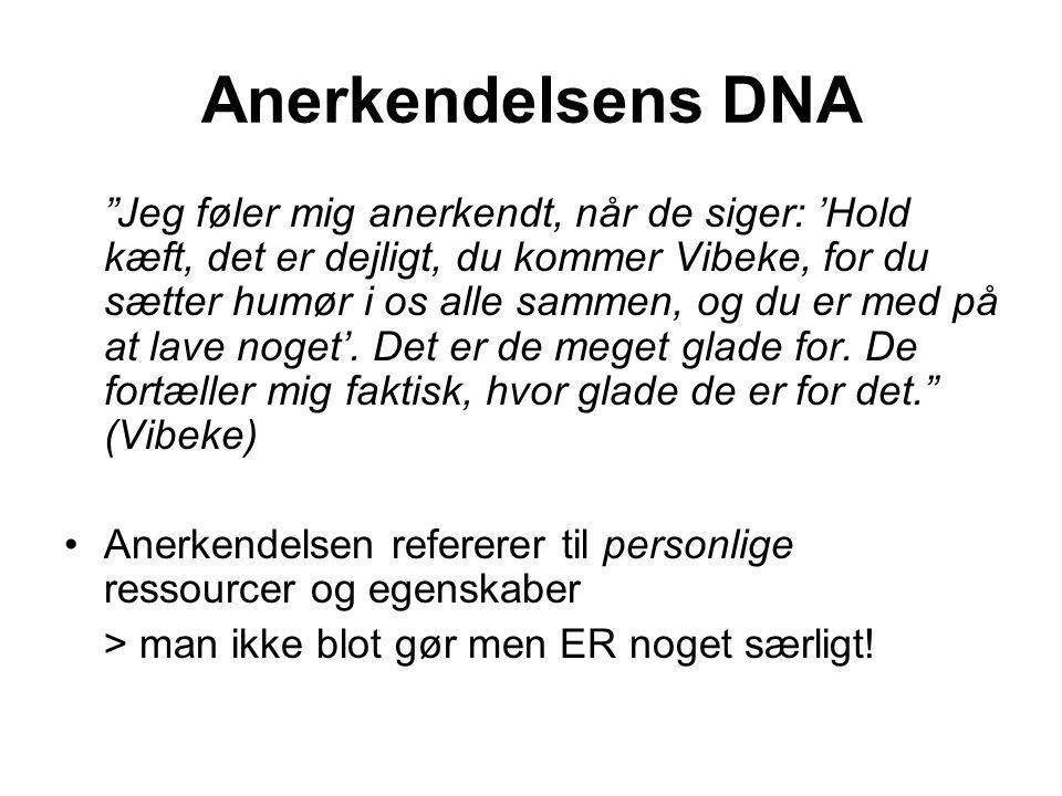 Anerkendelsens DNA