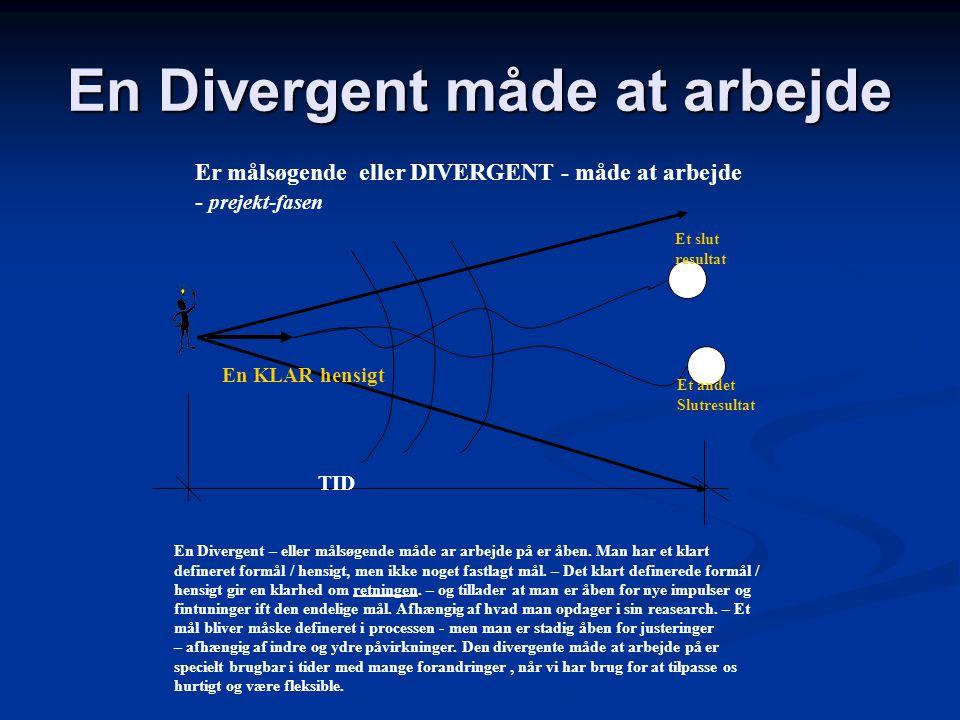 En Divergent måde at arbejde