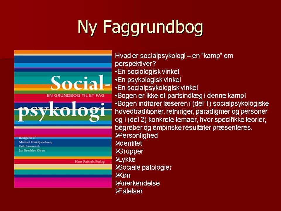 Ny Faggrundbog Hvad er socialpsykologi – en kamp om perspektiver