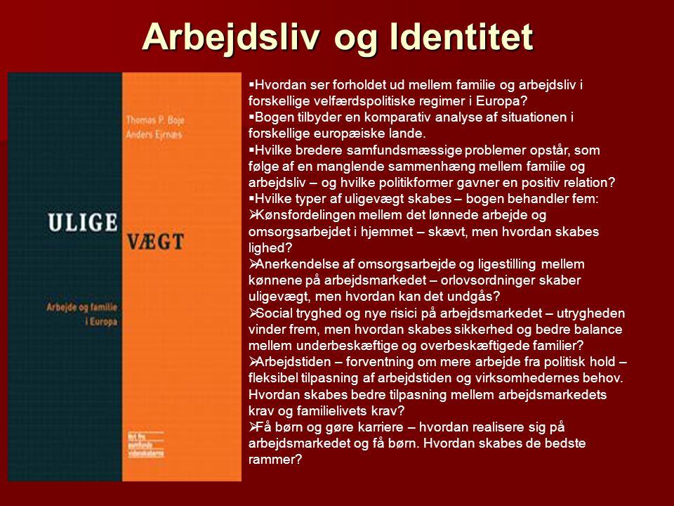 Arbejdsliv og Identitet