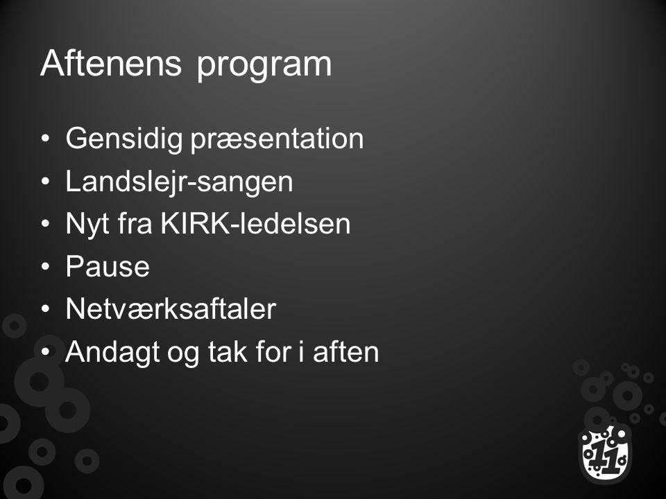 Aftenens program Gensidig præsentation Landslejr-sangen