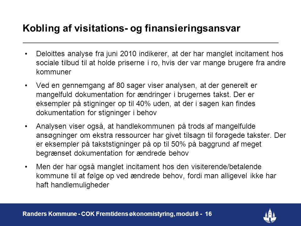 Kobling af visitations- og finansieringsansvar