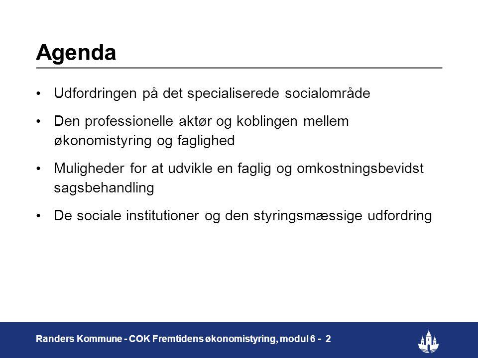 Agenda Udfordringen på det specialiserede socialområde