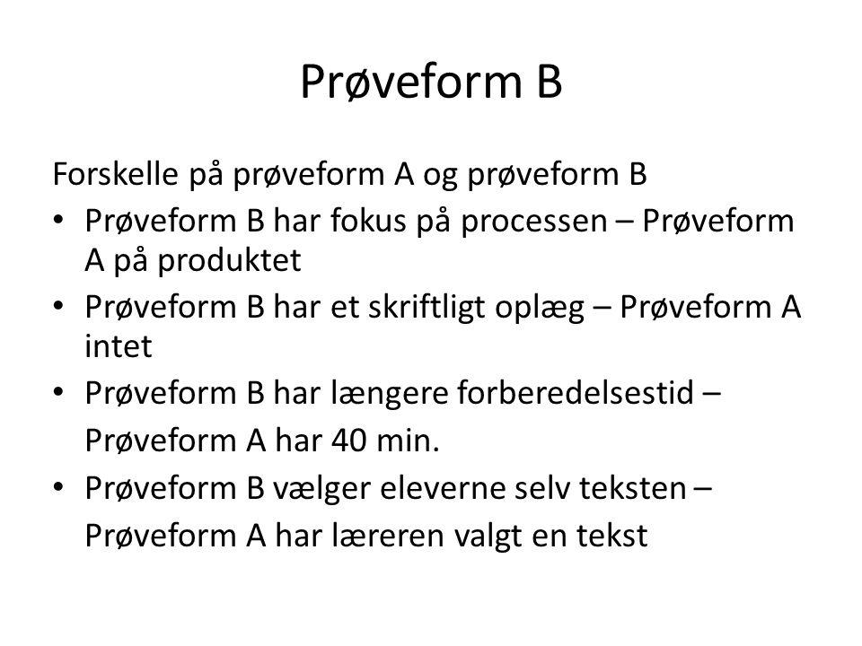 Prøveform B Forskelle på prøveform A og prøveform B