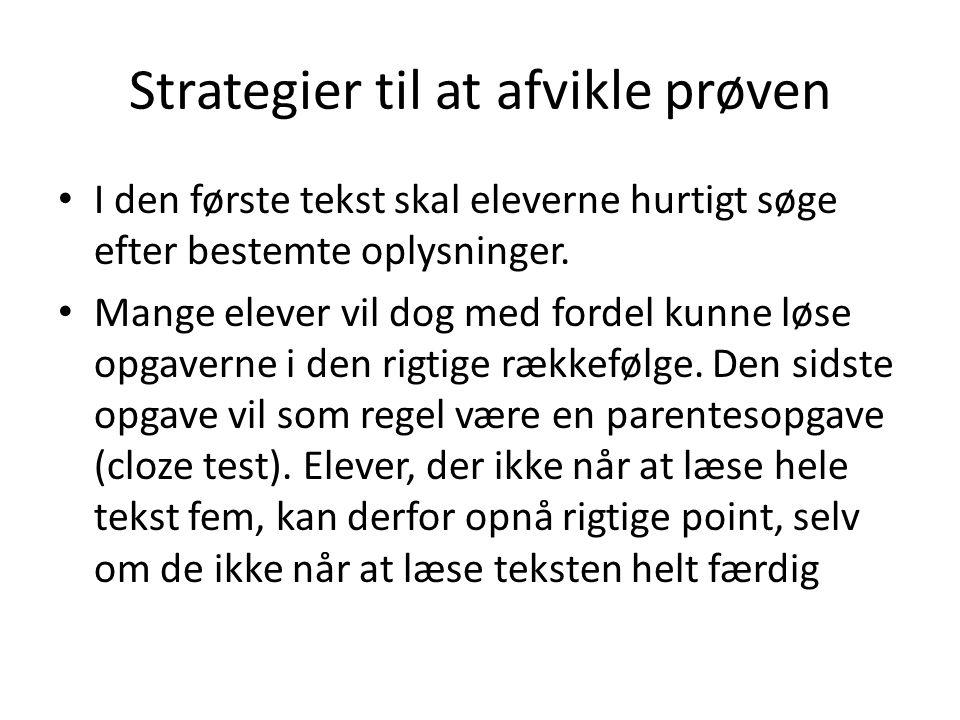 Strategier til at afvikle prøven