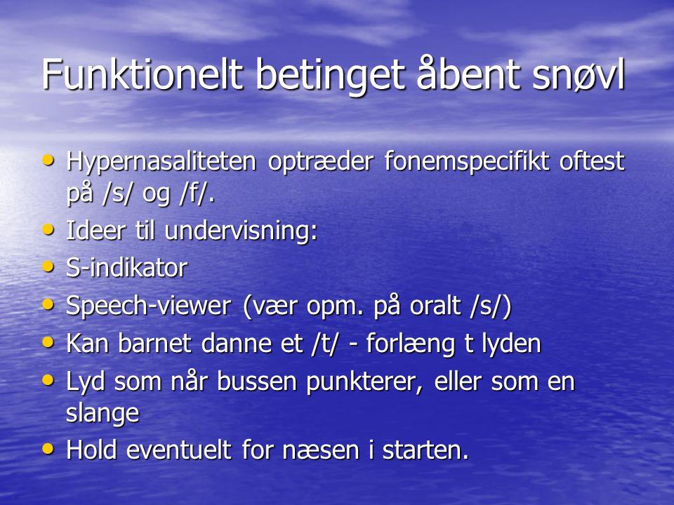 Funktionelt betinget åbent snøvl