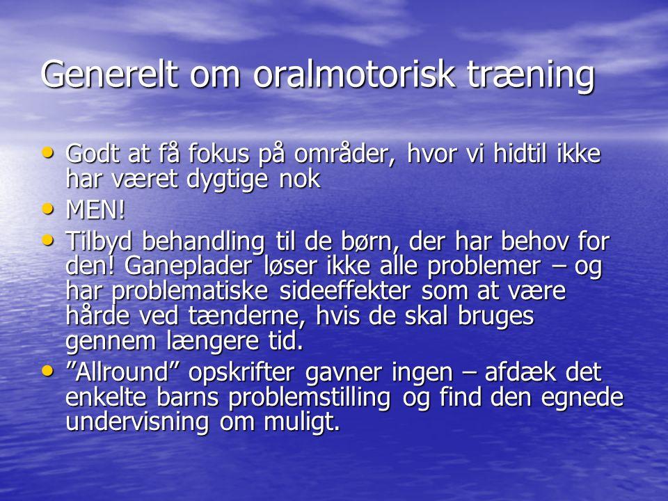 Generelt om oralmotorisk træning