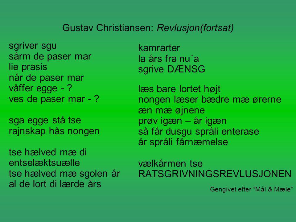 Gustav Christiansen: Revlusjon(fortsat)