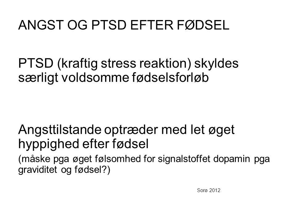 ANGST OG PTSD EFTER FØDSEL