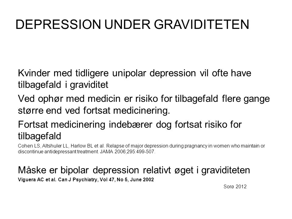 DEPRESSION UNDER GRAVIDITETEN