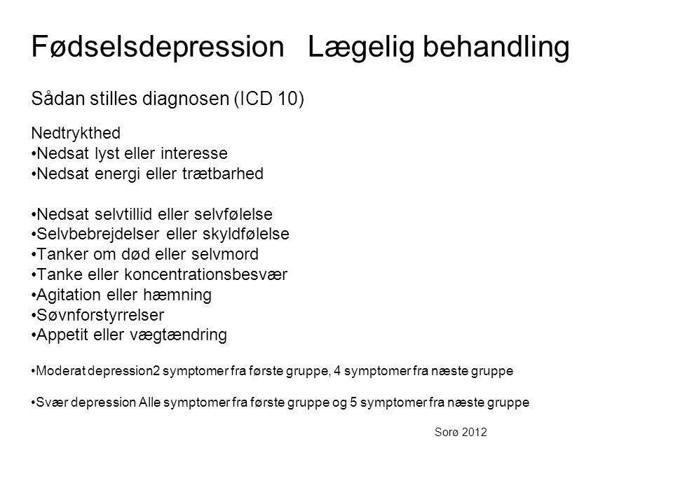 Fødselsdepression Lægelig behandling